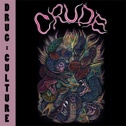 Crude - Drug Culture LP