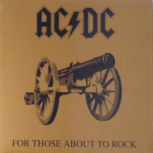 AC/ DC - For Those About To Rock We Salute You LP