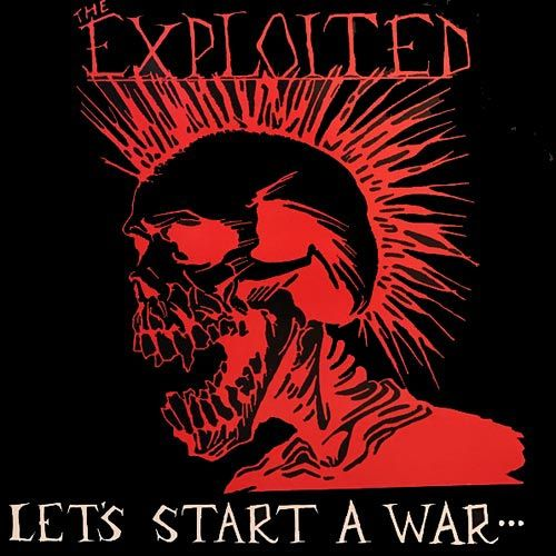 Exploited - Let's Start A War.... Said Maggie One Day LP