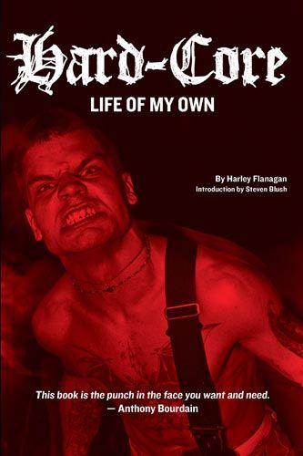 Harley Flanagan - Hardcore. Life Of My Own Buch