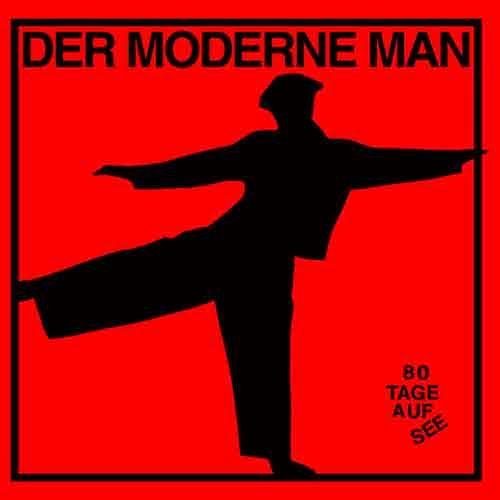 Der Moderne Mann - 80 Tage Auf See LP