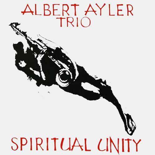 Albert Ayler Trio - Spiritual Unity LP