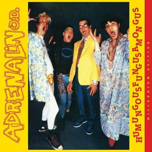 Adrenalin O.D. - Humungusfungusamoungus LP