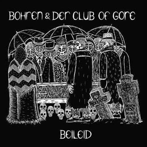 Bohren & Der Club Of Gore - Beileid  LP