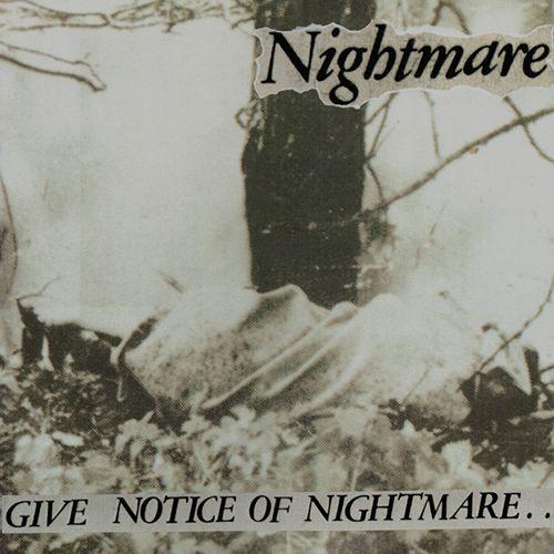 Nightmare - Give Notice Of Nightmare LP (green vinyl)