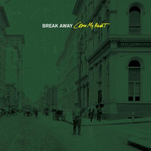 Break Away - Cross My Heart LP