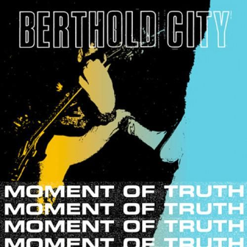 Berthold City - Moment Of Truth 7