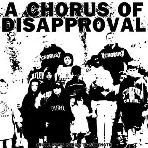 A Chorus Of Disapproval - Truth Gives Wings To Strength LP