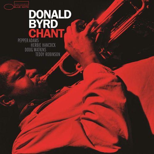 Donald Byrd - Chant LP (Tone Poet Edition)