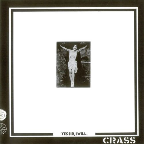 Crass - Yes Sir, I Will LP