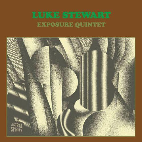 Luke Stewart - Luke Stewart Exposure Quintet 2xLP