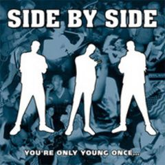 Side By Side - You're young only once... LP
