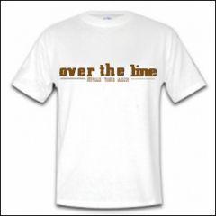Over The Line - Speak Your Mind Shirt