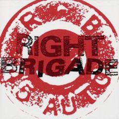 Right Brigade - s/t CD