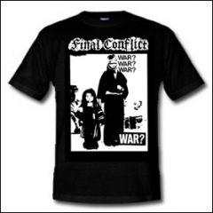Final Conflict - War? Shirt