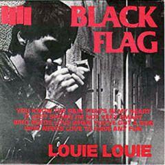 Black Flag - Louie Louie 7