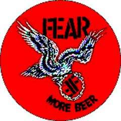 Fear - More Beer Button