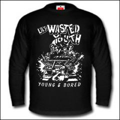 Wasted Youth - Young & Bored Longsleeve