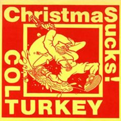 Colt Turkey - Christmas Sucks 7