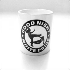 Good Night White Pride - Tasse