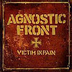 Agnostic Front - Victim In Pain LP