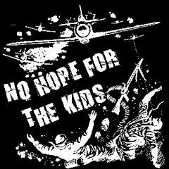 No Hope For The Kids - Aufnäher