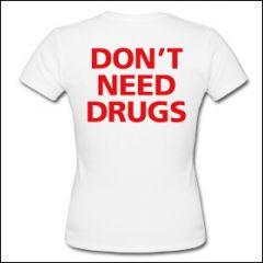 Don't Need Drugs - Girlie Shirt
