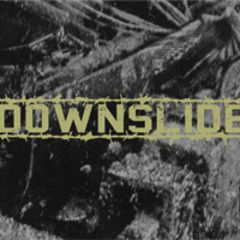 Downslide - Nowhere To Hide 7