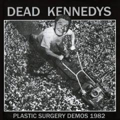 Dead Kennedys - Plastic Surgery Demos 1982 LP