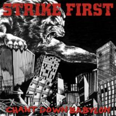 Strike First - Chant Down Babylon 7