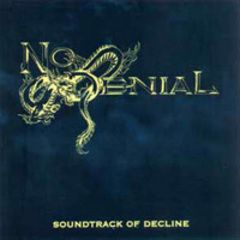 No Denial - Soundtrack Of Decline LP