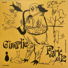 Charlie Parker - The Magnificent Charlie Parker LP