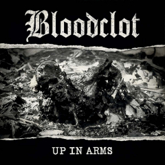 Bloodclot - Up In Arms LP