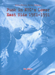 Punk In NYCs Lower East Side 1981-1991 Vol. 1 Zine