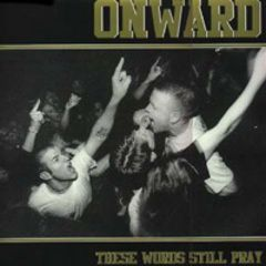 Onward - These Words Still Pray 12