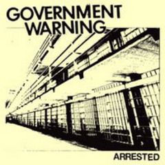 Government Warning - Arrested 7