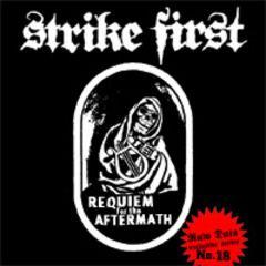 Strike First - Requiem For The Aftermath LP (Siebdruckcover)