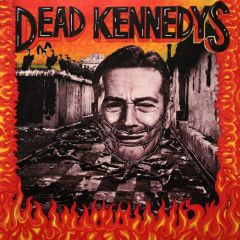 Dead Kennedys - Give Me Connvenience Or Give Me Death L