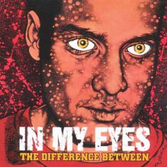 In My Eyes - The Difference Between LP
