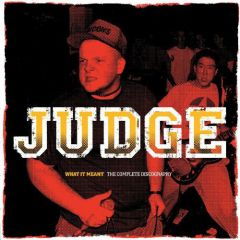 Judge - What It Meant The Complete Discography 2xLP