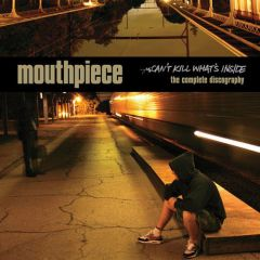 Mouthpiece - Can't Kill What's Inside LP