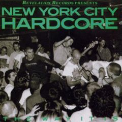 V.A. New York City Hardcore: The Way It Is LP