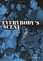 Everybody's Scene. The Story of Connecticut's ... Buch
