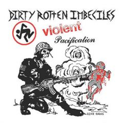 DRI - Violent Pacification 7