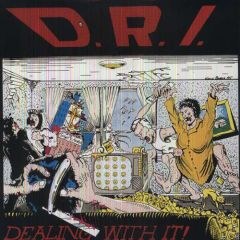 DRI - Dealing With It LP