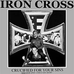 Iron Cross - Crucified For Your Sins LP