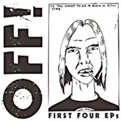 Off! - First Four EP's 4 7