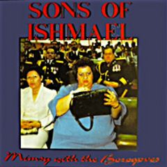 Sons of Ishmael - Mimsy With The Borogoves 10