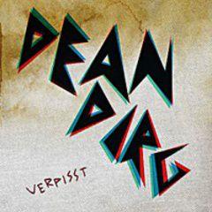 Dean Dirg - Verpisst LP