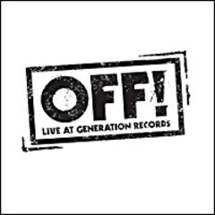 Off! - Live At Generation Records 7